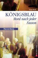 Königsblau - Mord nach jeder Fasson (eBook, ePUB)