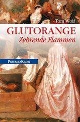 Glutorange - Zehrende Flammen (eBook, ePUB)
