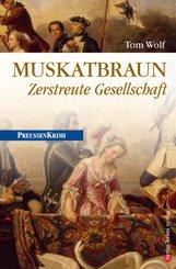 Muskatbraun - Zerstreute Gesellschaft (eBook, ePUB)