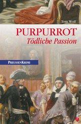 Purpurrot - Tödliche Passion (eBook, ePUB)