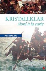 Kristallklar - Mord á la carte (eBook, ePUB)