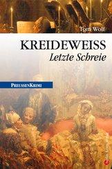 Kreidewei? - Letzte Schreie (eBook, ePUB)