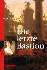 Die letzte Bastion (eBook, ePUB)