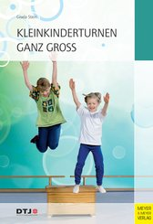 Kleinkinderturnen ganz groß (eBook, PDF)