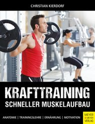 Krafttraining - Schneller Muskelaufbau (eBook, PDF)