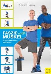 Faszie trifft Muskel (eBook, ePUB)