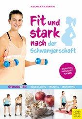 Fit und stark nach der Schwangerschaft (eBook, ePUB)