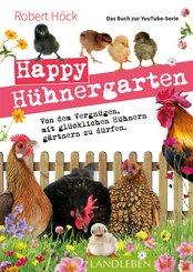 Happy Hühnergarten • Das Buch zur YouTube-Serie (eBook, ePUB)