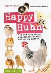 Happy Huhn 2.0 • Das Buch zur YouTube-Serie (eBook, ePUB)