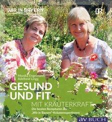 Gesund und fit mit Kräuterkraft (eBook, ePUB)