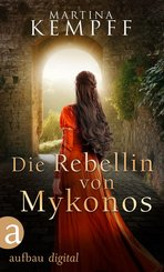 Die Rebellin von Mykonos (eBook, ePUB)