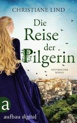 Die Reise der Pilgerin (eBook, ePUB)