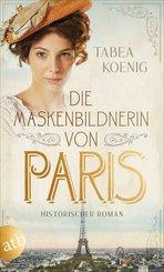 Die Maskenbildnerin von Paris (eBook, ePUB)