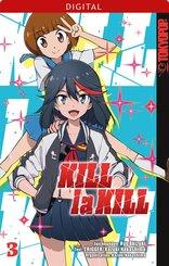 Kill la Kill 03 (eBook, PDF)