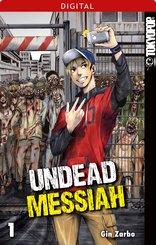 Undead Messiah 01 (eBook, PDF)