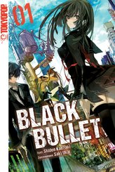 Black Bullet - Light Novel, Band 1 (eBook, ePUB)