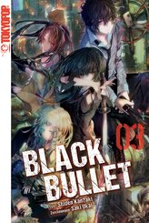 Black Bullet - Light Novel, Band 3 (eBook, ePUB)