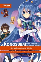 KONOSUBA! GOD'S BLESSING ON THIS WONDERFUL WORLD! - Light Novel 01 (eBook, ePUB)