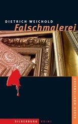 Falschmalerei (eBook, ePUB)