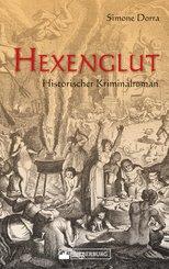 Hexenglut. Historischer Kriminalroman. (eBook, ePUB)