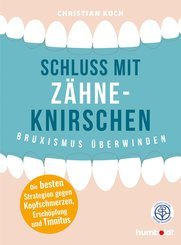 Schluss mit Zähneknirschen (eBook, ePUB)