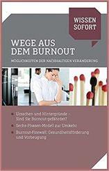 Wissen sofort: Wege aus dem Burnout