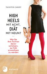 High Heels mit acht, Diät mit neun? (eBook, ePUB)