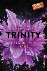 Trinity - Gefährliche Nähe (eBook, ePUB)