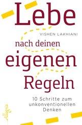 Lebe nach deinen eigenen Regeln (eBook, ePUB)