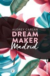 Dream Maker - Madrid (eBook, ePUB)