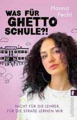 Was für Ghettoschule?! (eBook, ePUB)