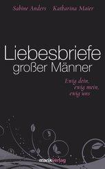 Liebesbriefe großer Männer (eBook, ePUB)