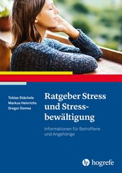 Ratgeber Stress und Stressbewältigung (eBook, ePUB)