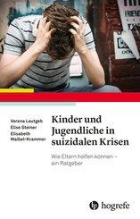 Kinder und Jugendliche in suizidalen Krisen (eBook, ePUB)