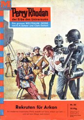 Perry Rhodan 84: Rekruten für Arkon (eBook, ePUB)