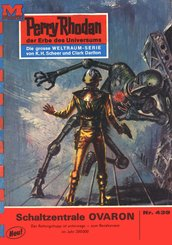 Perry Rhodan 439: Schaltzentrale OVARON (eBook, ePUB)