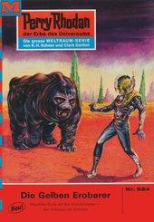 Perry Rhodan 524: Die Gelben Eroberer (eBook, ePUB)