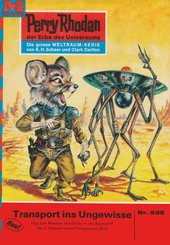 Perry Rhodan 535: Transport ins Ungewisse (eBook, ePUB)