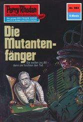 Perry Rhodan 582: Die Mutantenfänger (eBook, ePUB)