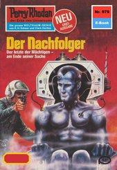 Perry Rhodan 979: Der Nachfolger (eBook, ePUB)