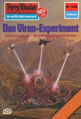 Perry Rhodan 1020: Das Viren-Experiment (eBook, ePUB)