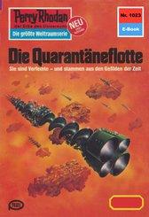 Perry Rhodan 1023: Die Quarantäneflotte (eBook, ePUB)