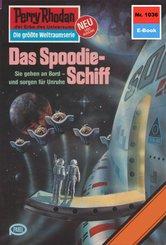 Perry Rhodan 1036: Das Spoodie-Schiff (eBook, ePUB)