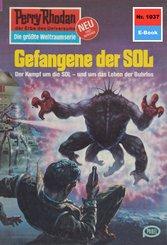 Perry Rhodan 1037: Gefangene der SOL (eBook, ePUB)