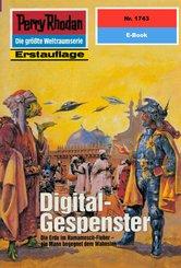 Perry Rhodan 1743: Digital-Gespenster (eBook, ePUB)