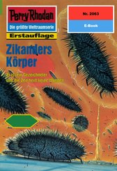 Perry Rhodan 2063: Zikanders Körper (eBook, ePUB)