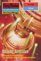Perry Rhodan 2180: Objekt Armaire (eBook, ePUB)