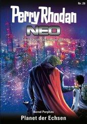 Perry Rhodan Neo 26: Planet der Echsen (eBook, ePUB)