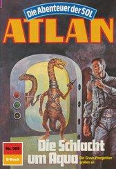 Atlan 569: Die Schlacht um Aqua (eBook, ePUB)