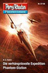 Planetenroman 57 + 58: Die verhängnisvoll Expedition / Phantom-Station (eBook, ePUB)